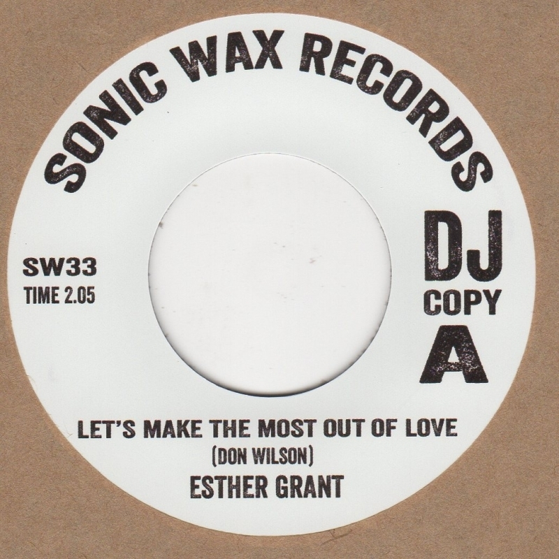 Esther Grant Let's Make The Most Out Of Love Sonic Wax