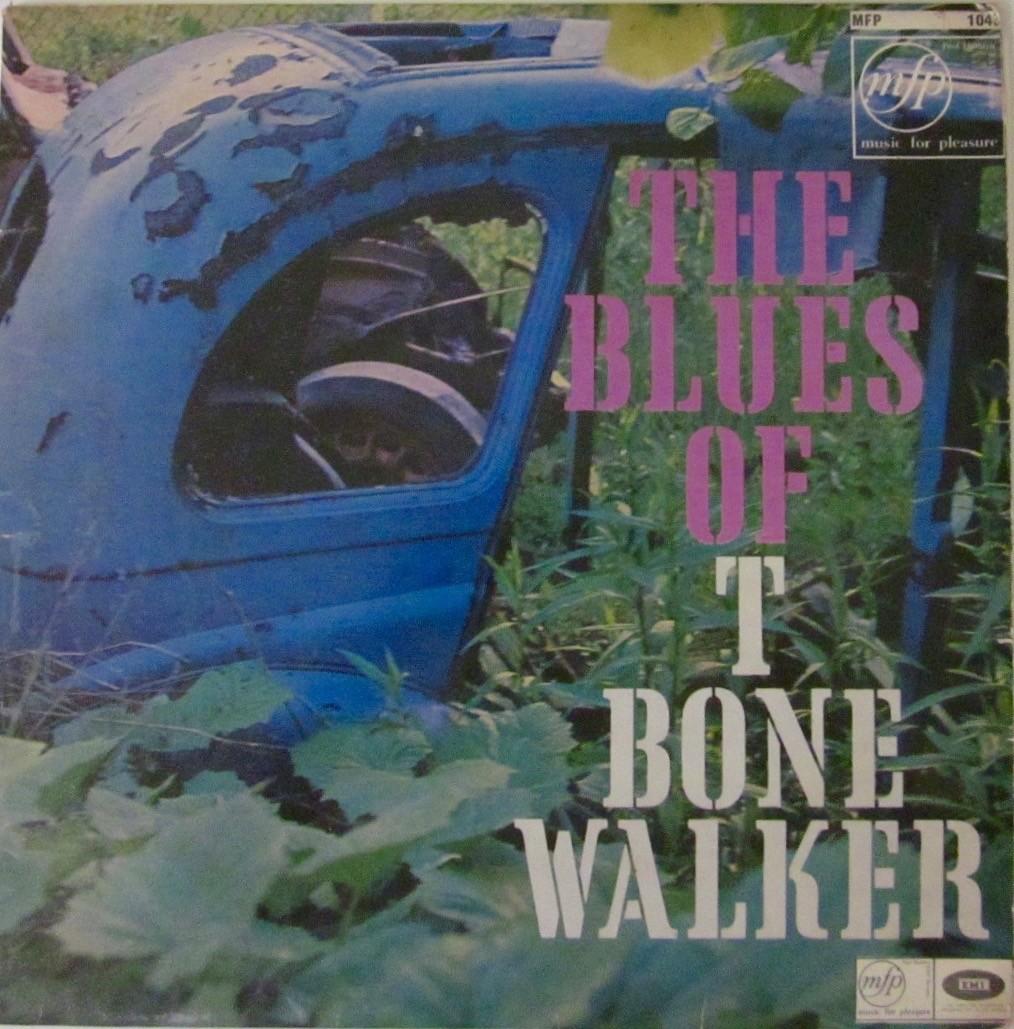 The Blues Of T Bone Walker LP