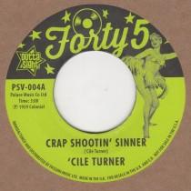 Crap Shootin Sinner / Tremblin
