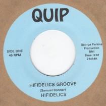 Hifidelics Groove / Quiptown
