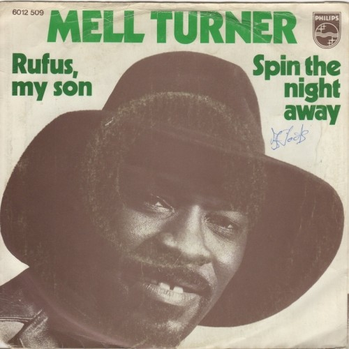 Rufus My Son / Spin The Night Away