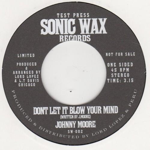 Dont Let It Blow Your Mind  (promo)