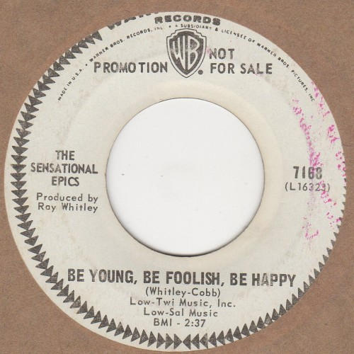 Be Young Be Foolish Be Happy